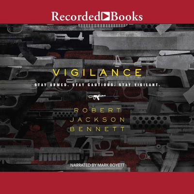 Vigilance Audiobook, by Robert Jackson Bennett