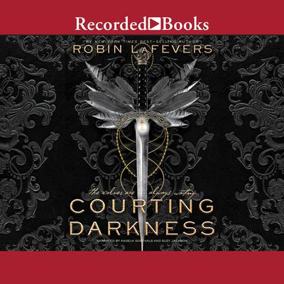 Courting Darkness Audiobook, by Robin LaFevers