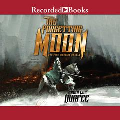The Forgetting Moon Audiobook, by Brian Lee Durfee
