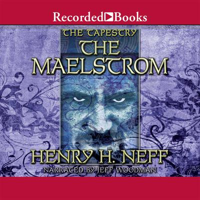 The Maelstrom Audiobook, by Henry H. Neff
