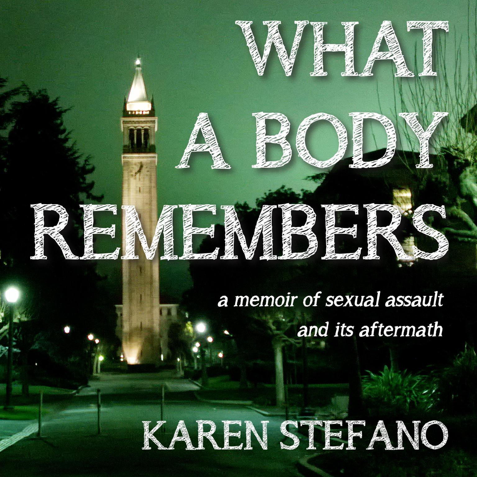 Printable What A Body Remembers: A Memoir of Sexual Assault and Its Aftermath Audiobook Cover Art