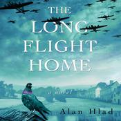 The Long Flight Home Audiobook, by Alan Hlad