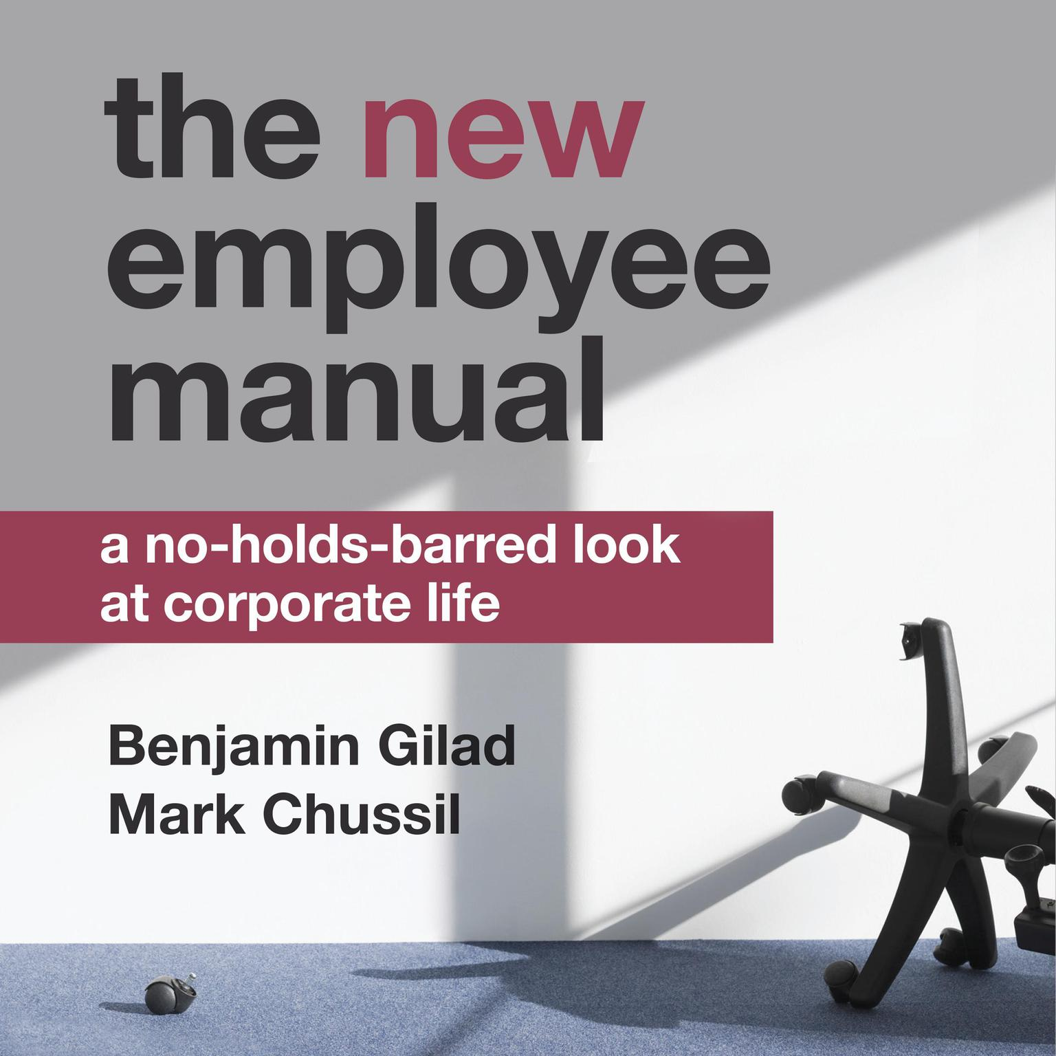 Printable The NEW Employee Manual: A No-Holds-Barred Look at Corporate Life Audiobook Cover Art