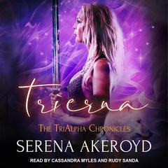 Trierna Audiobook, by Serena Akeroyd