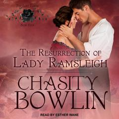 The Resurrection of Lady Ramsleigh Audiobook, by Chasity Bowlin