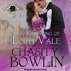 The Vanishing of Lord Vale Audiobook, by Chasity Bowlin