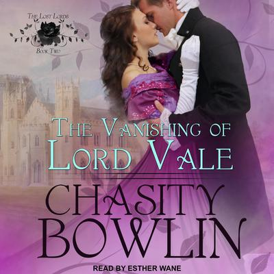 The Vanishing of Lord Vale Audiobook, by