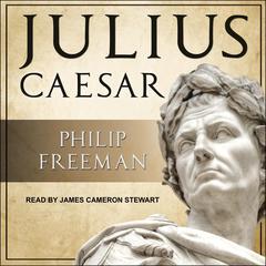 Julius Caesar Audiobook, by Philip Freeman