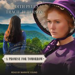 A Promise for Tomorrow Audiobook, by Judith Pella, Tracie Peterson