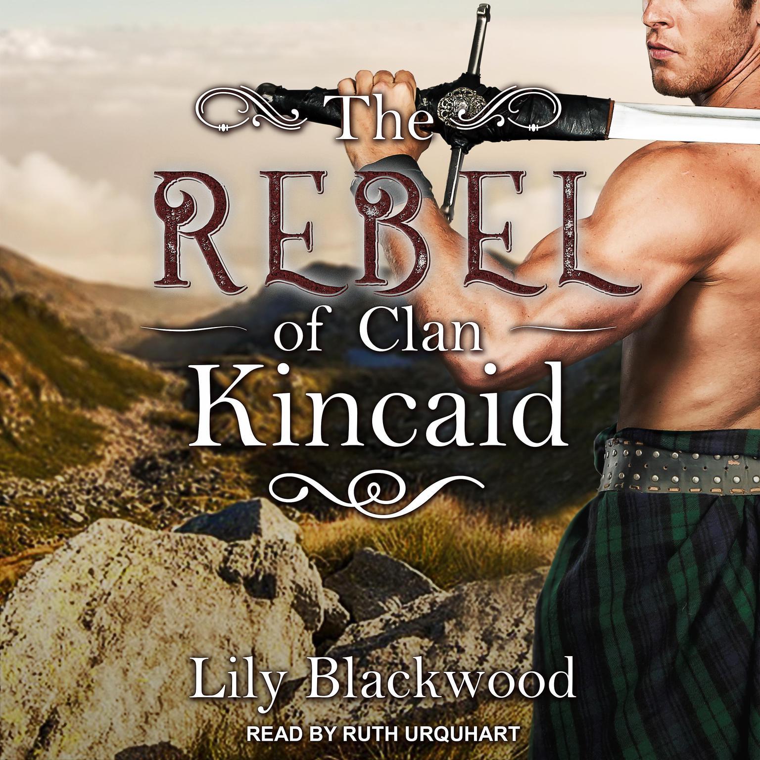 Printable The Rebel of Clan Kincaid Audiobook Cover Art