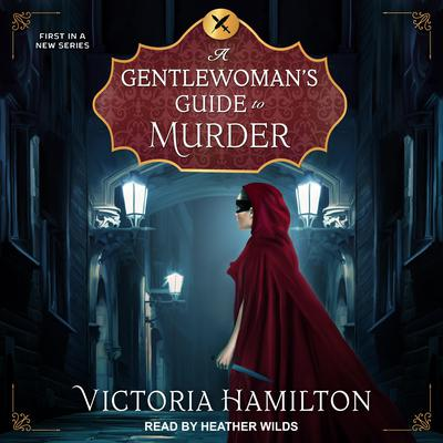 A Gentlewomans Guide to Murder Audiobook, by