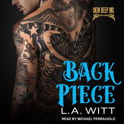 Back Piece Audiobook, by L.A. Witt