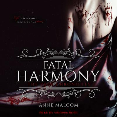 Fatal Harmony Audiobook, by Anne Malcom