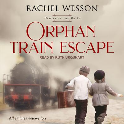 Orphan Train Escape Audiobook, by Rachel Wesson