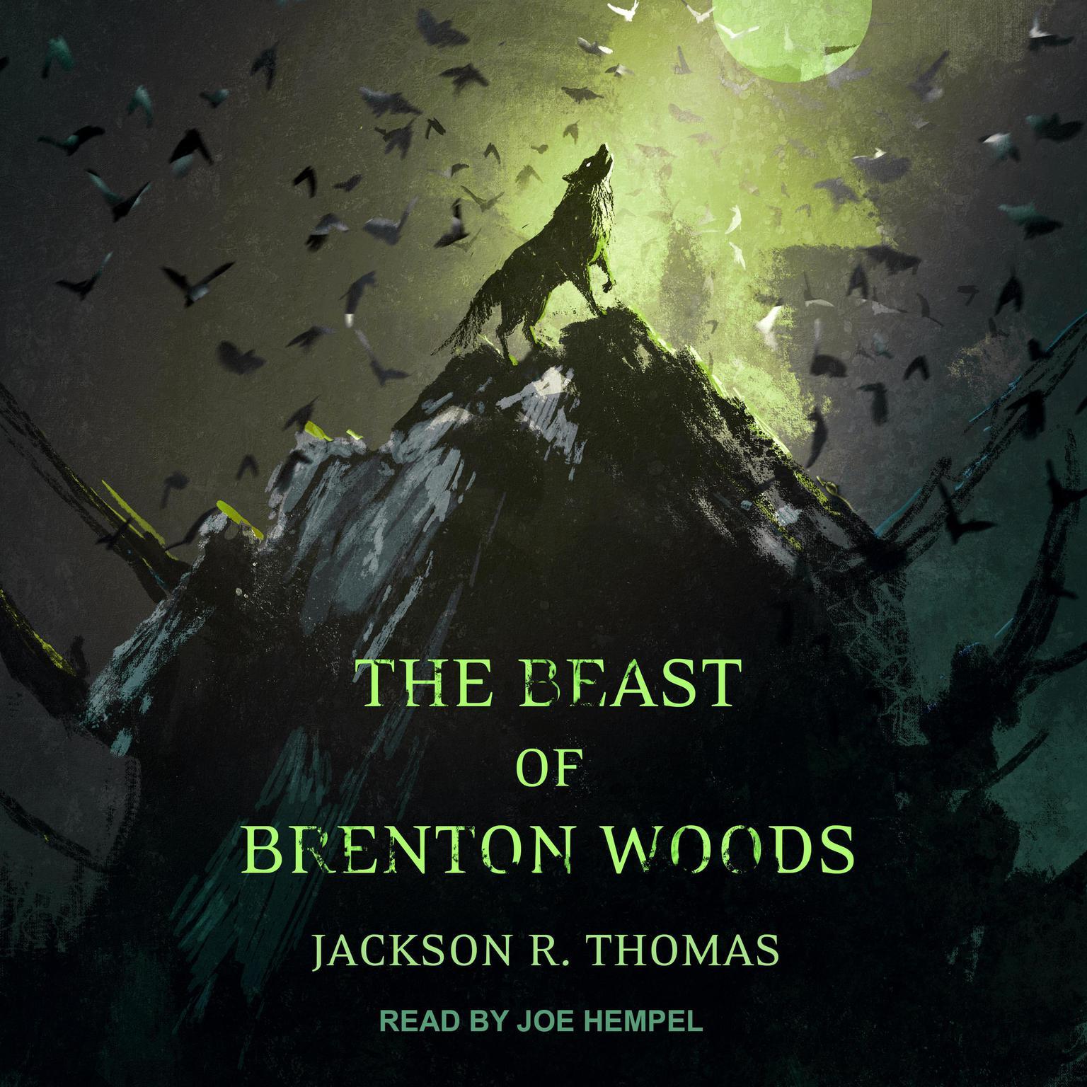 The Beast of Brenton Woods Audiobook, by Jackson R. Thomas
