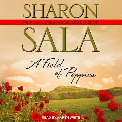 A Field Of Poppies Audiobook, by Sharon Sala