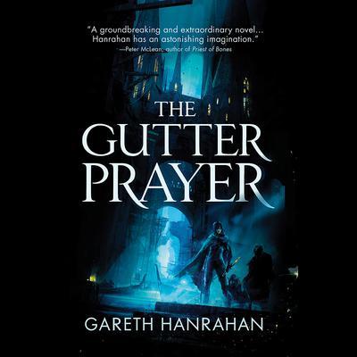 The Gutter Prayer Audiobook, by Gareth Hanrahan