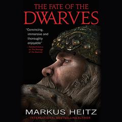 The Fate of the Dwarves Audiobook, by Markus Heitz