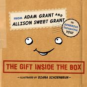 The Gift Inside the Box Audiobook, by Adam Grant