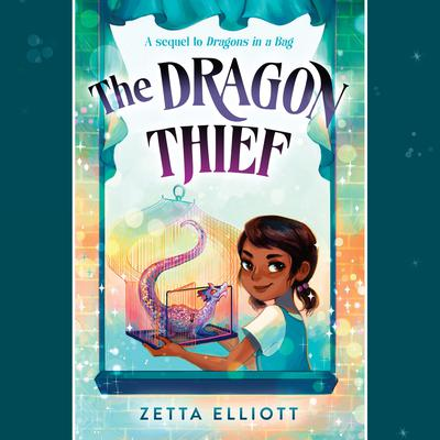The Dragon Thief Audiobook, by Zetta Elliott