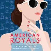 American Royals Audiobook, by Katharine McGee