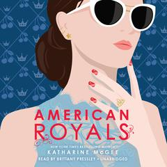 American Royals Audiobook, by Katharine McGee