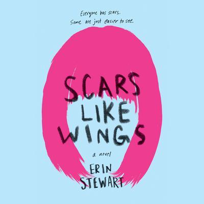 Scars Like Wings Audiobook, by Erin Stewart