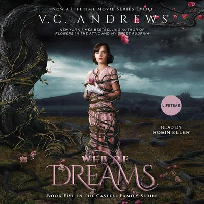 Web of Dreams Audiobook, by V. C. Andrews