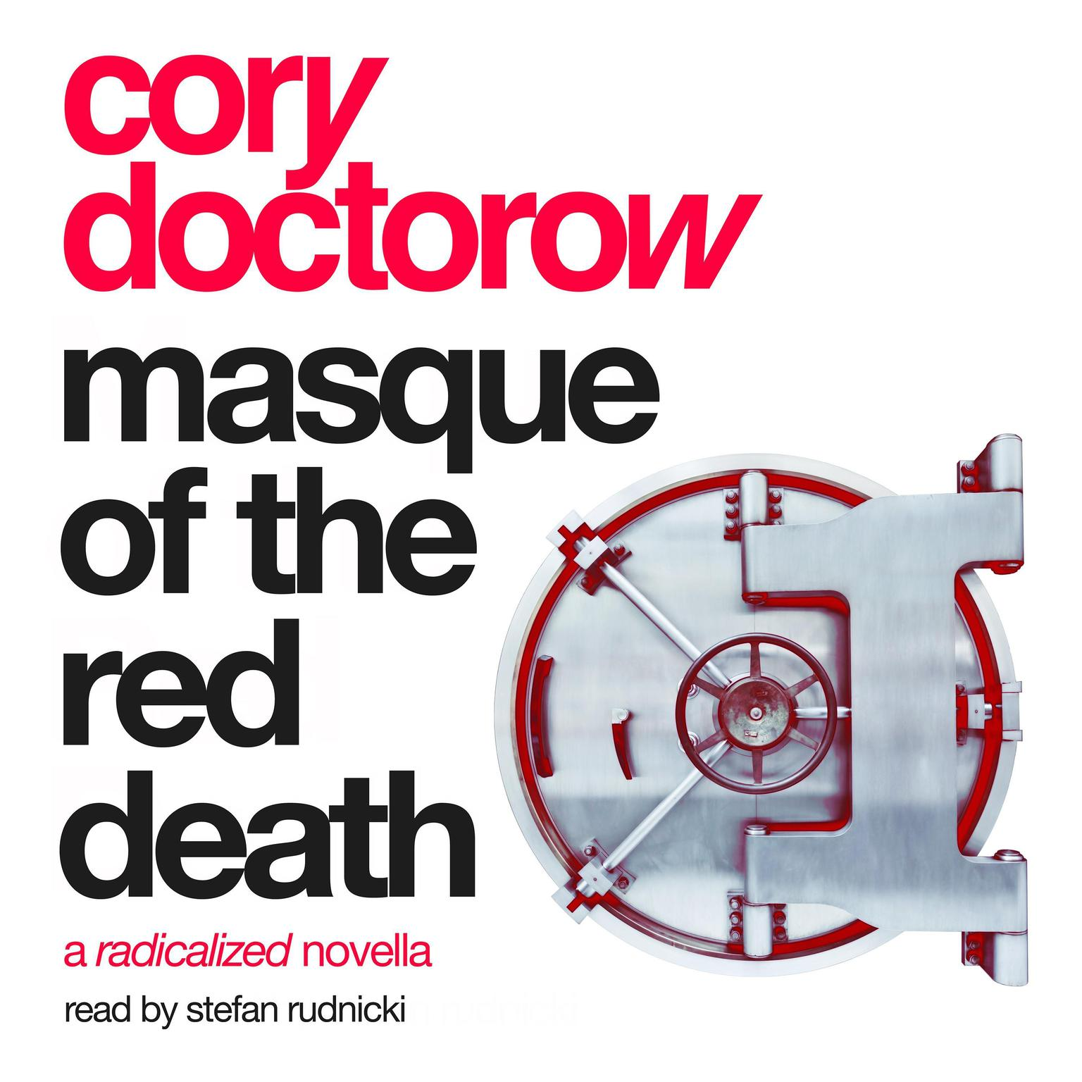Printable Masque of the Red Death: A Radicalized Novella Audiobook Cover Art