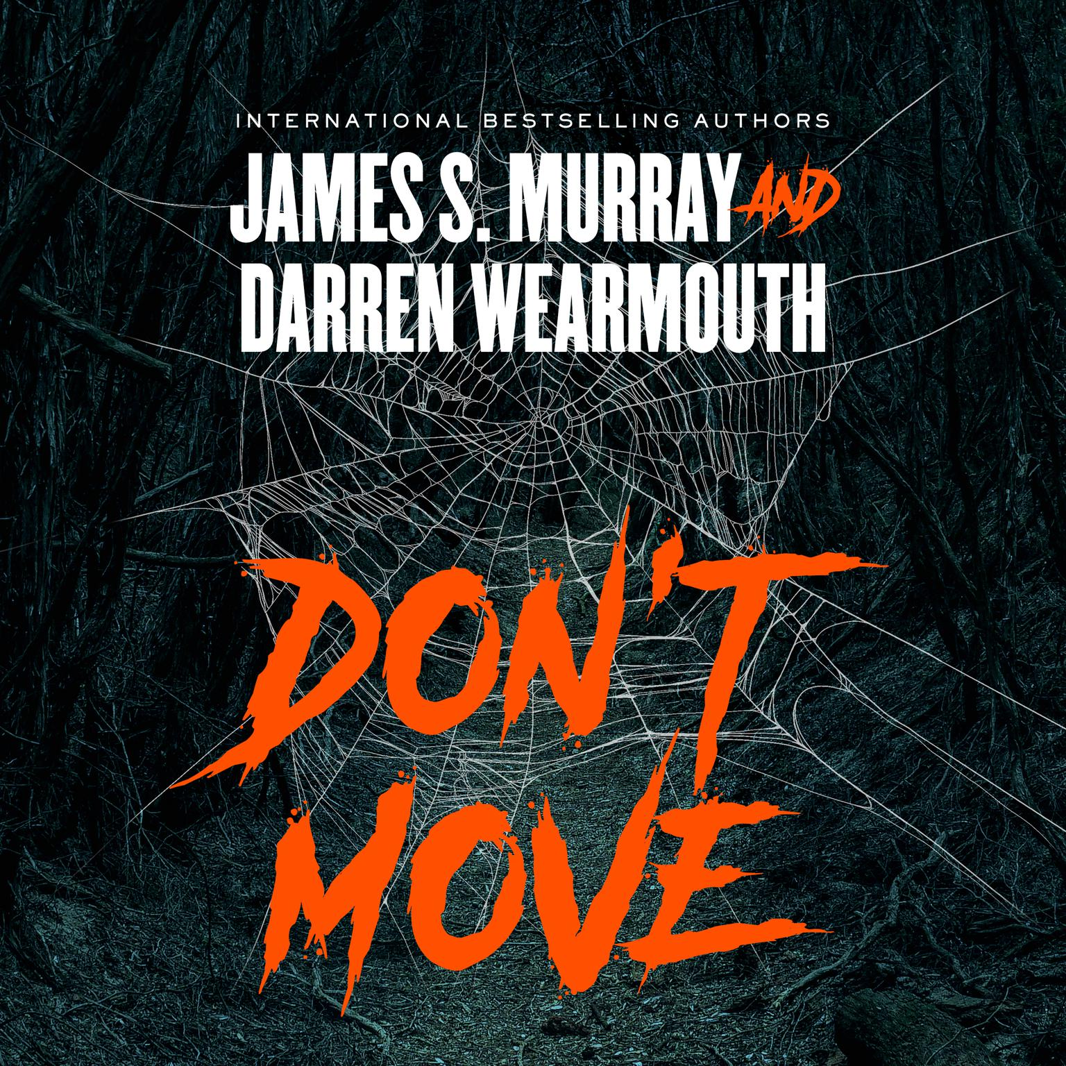 Don't Move Audiobook, by James S. Murray