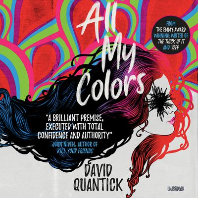 All My Colors Audiobook, by David Quantick