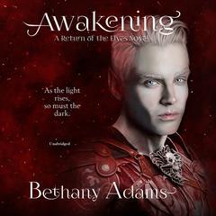 Awakening Audiobook, by Bethany Adams