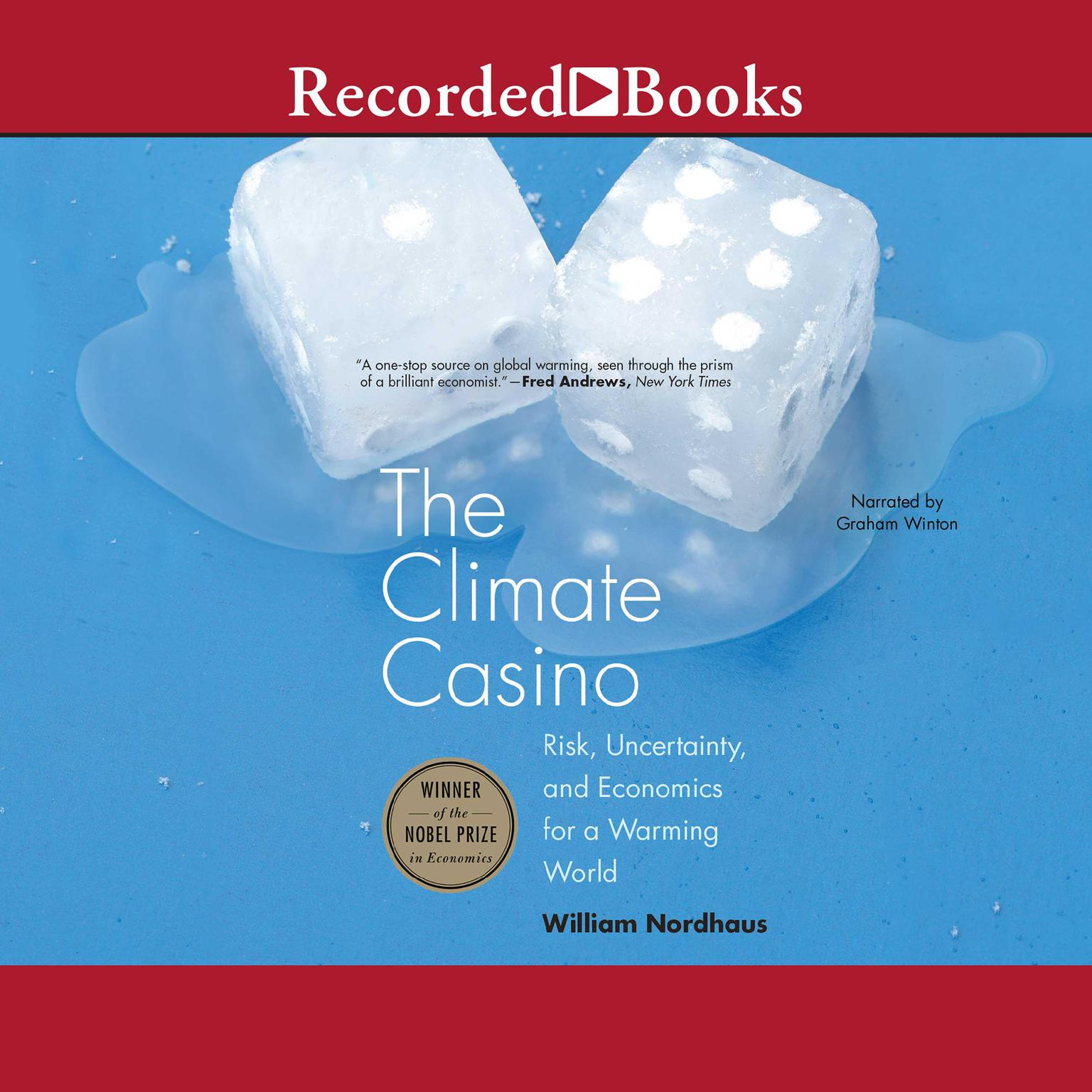 Printable The Climate Casino: Risk, Uncertainty, and Economics for a Warming World Audiobook Cover Art