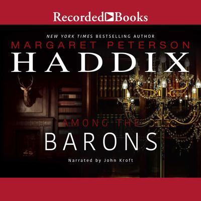 Among the Barons Audiobook, by Margaret Peterson Haddix