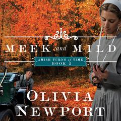 Meek and Mild Audiobook, by Olivia Newport