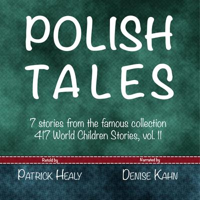 Polish Tales Audiobook, by Patrick Healy