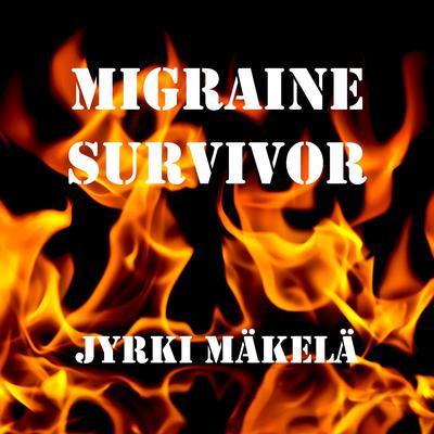 Migraine Survivor Audiobook, by Jyrki Mäkelä