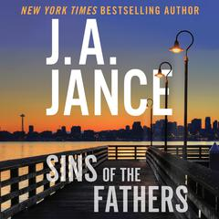 Sins of the Fathers: A J.P. Beaumont Novel Audiobook, by J. A. Jance