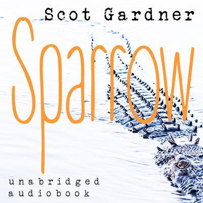 Sparrow Audiobook, by Scot Gardner