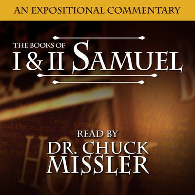 I & II Samuel: An Expositional Commentary Audiobook, by Chuck Missler