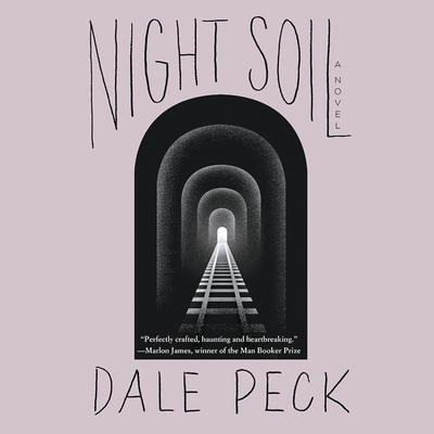 Night Soil Audiobook, by Dale Peck