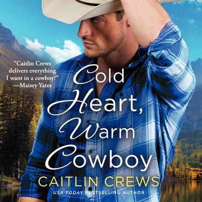 Cold Heart, Warm Cowboy Audiobook, by Caitlin Crews