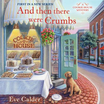 And Then There Were Crumbs Audiobook, by
