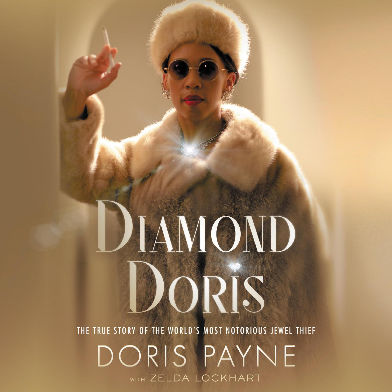 Printable Diamond Doris: The True Story of the World's Most Notorious Jewel Thief Audiobook Cover Art