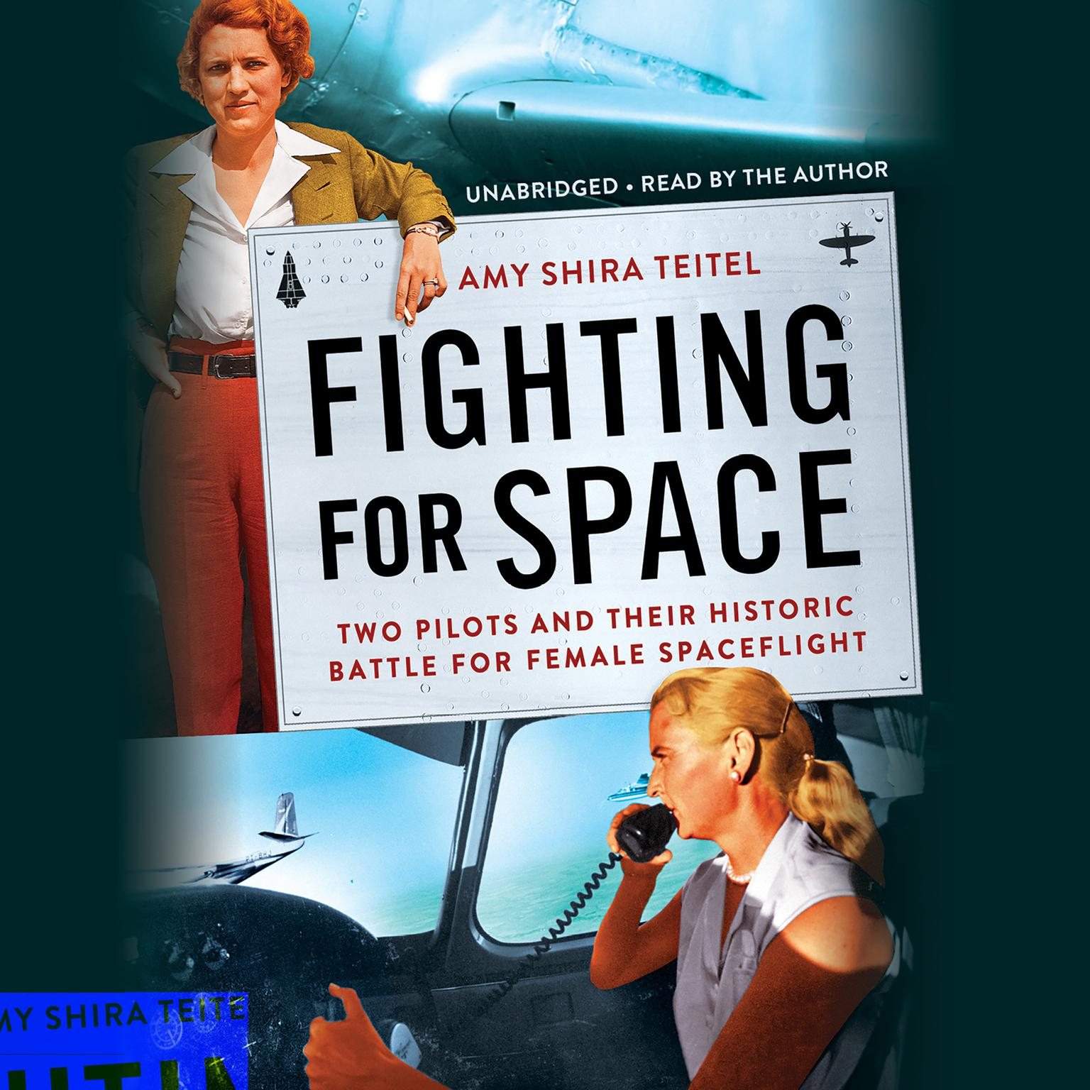 Printable Fighting for Space: Two Pilots and Their Historic Battle for Female Spaceflight Audiobook Cover Art