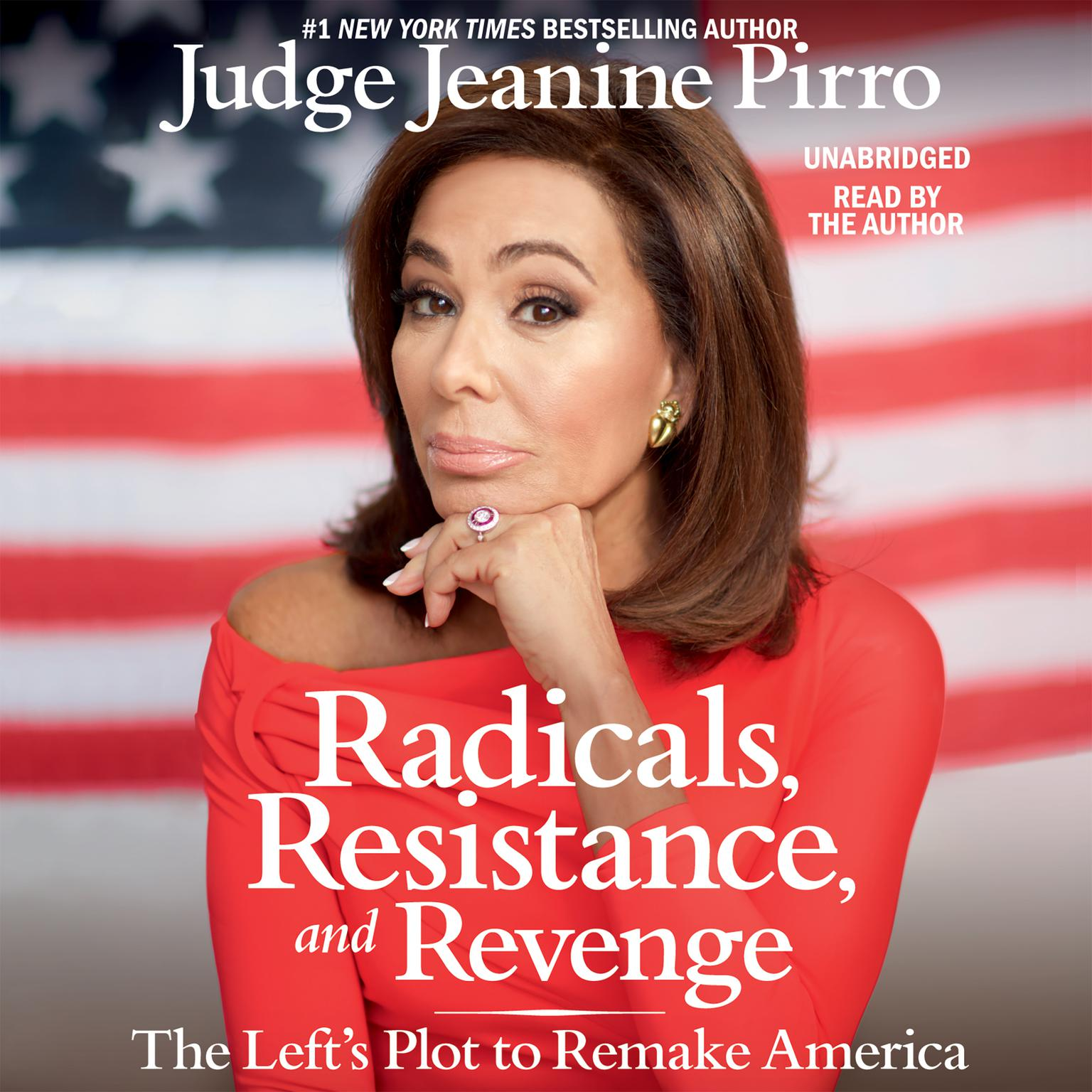 Printable Radicals, Resistance, and Revenge: The Left's Plot to Remake America Audiobook Cover Art