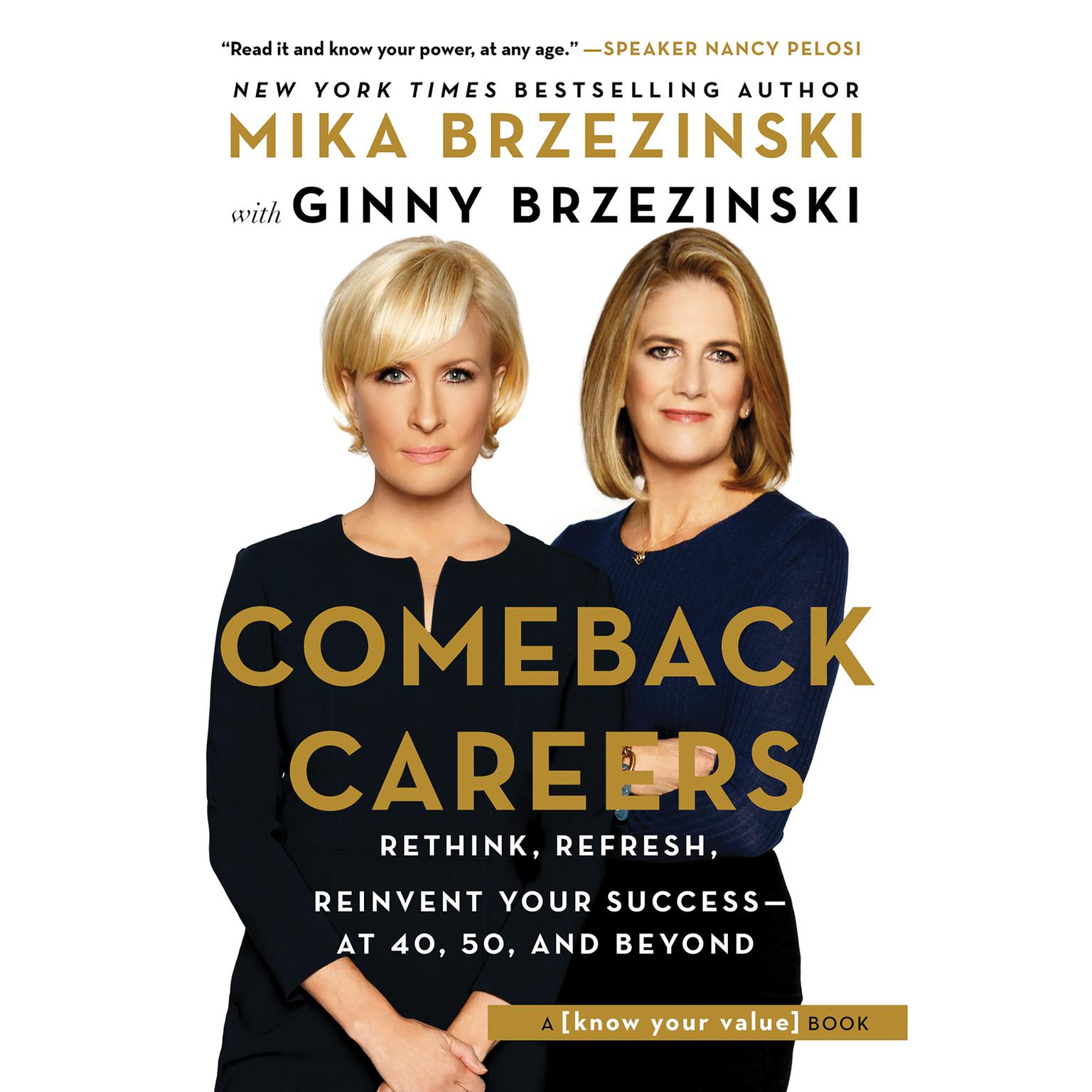 Printable Comeback Careers: Rethink, Refresh, Reinvent Your Success—At 40, 50, and Beyond Audiobook Cover Art