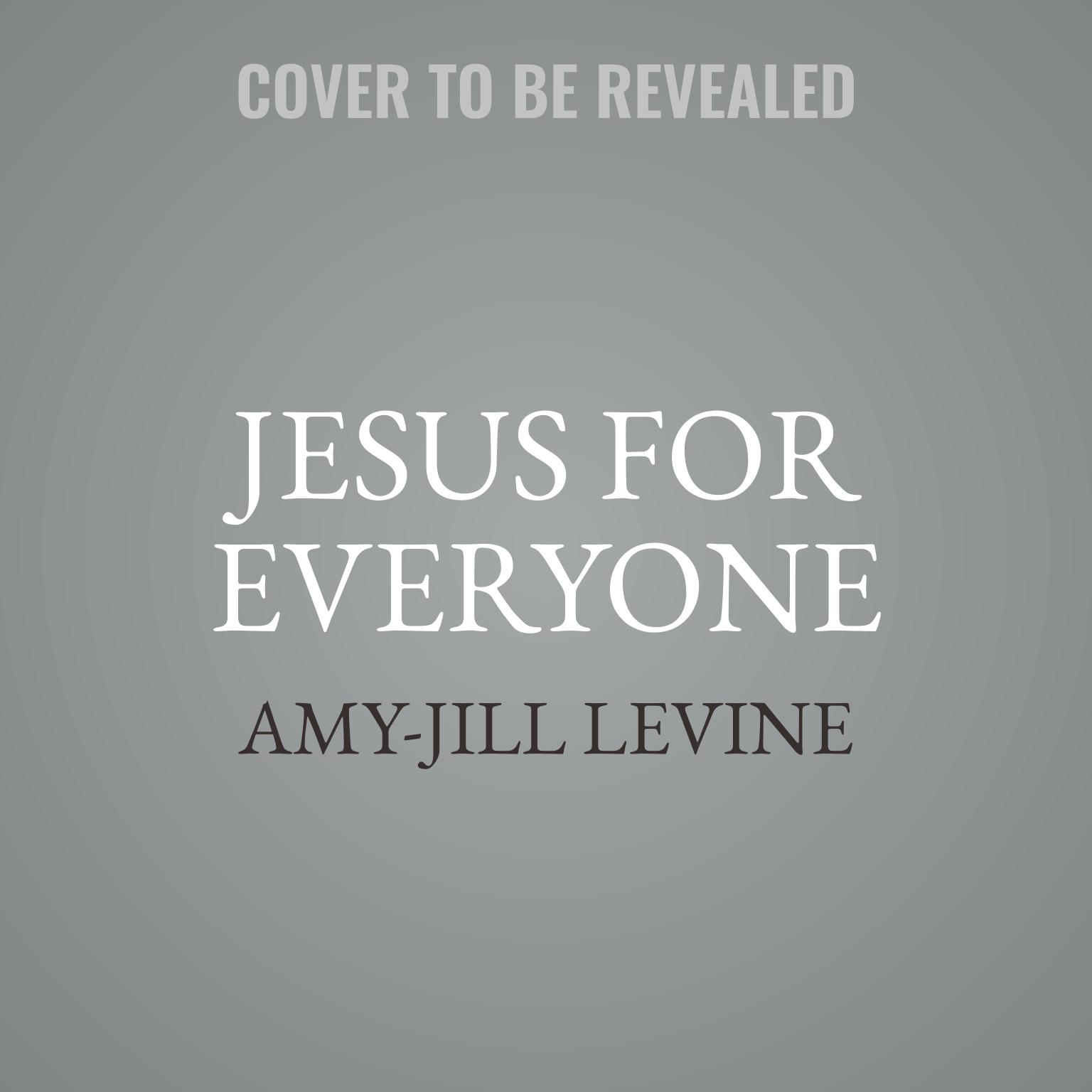 Printable Jesus for Everyone: Not Just Christians Audiobook Cover Art