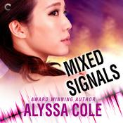 Mixed Signals Audiobook, by Alyssa Cole