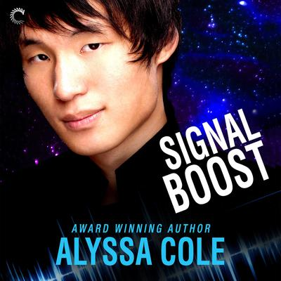 Signal Boost Audiobook, by Alyssa Cole